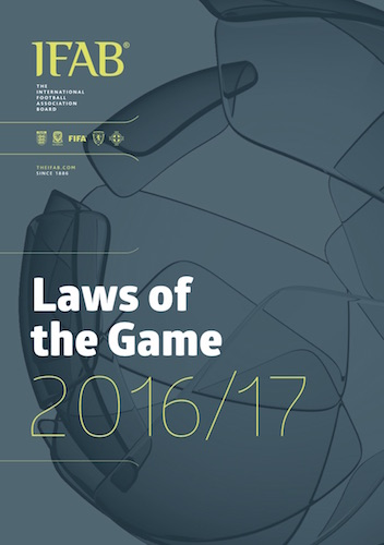 2016/17 IFAB Laws of the Game Now Available